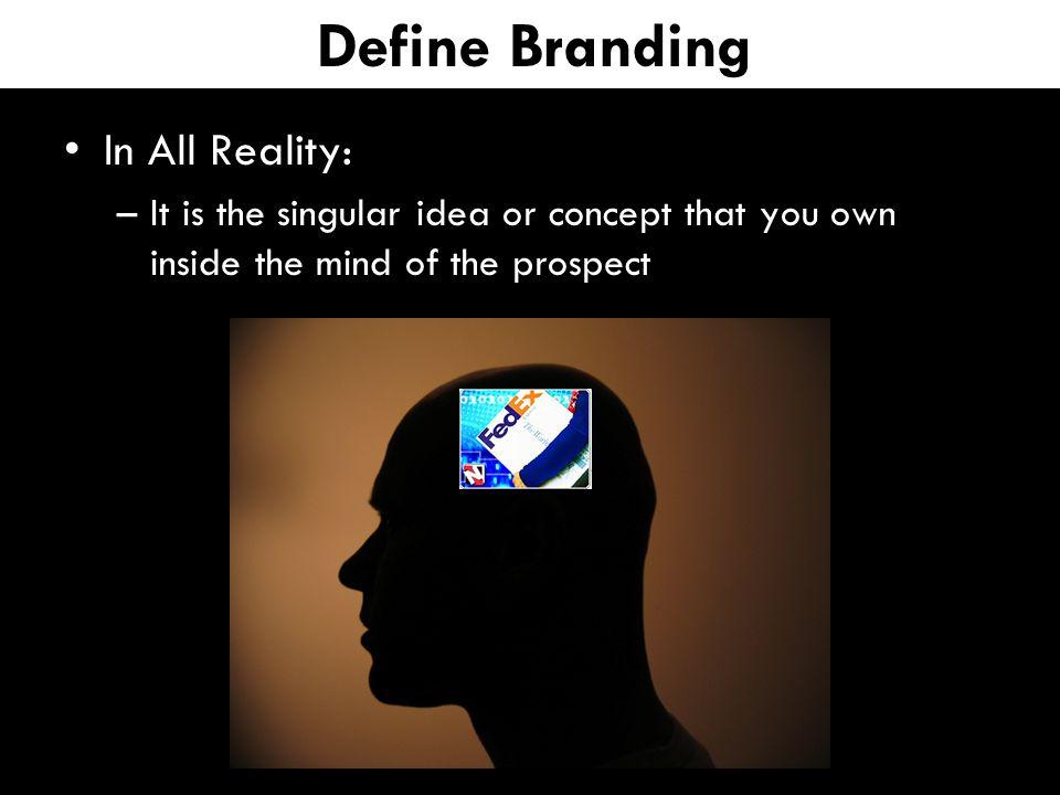 building your brand around a singular idea