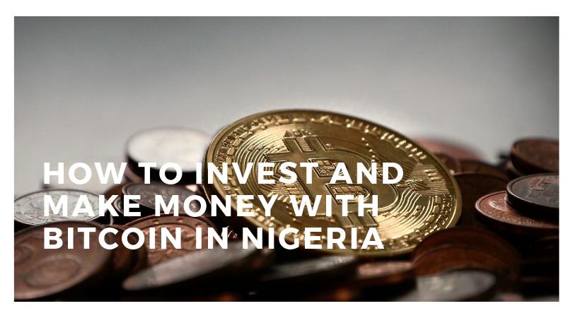 Investing in Bitcoin in Nigeria
